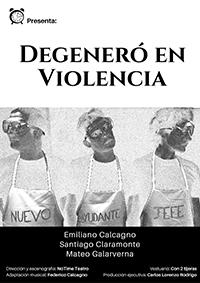 Degeneró en Violencia
