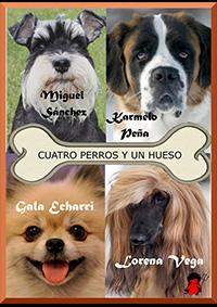 Cuatro Perros y Un Hueso