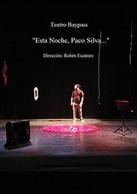 Esta Noche, Paco Silva