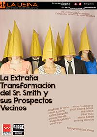 La Extraña Transformación del Sr. Smith y sus Prospectos Vecinos