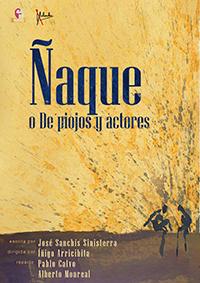 Ñaque o de Piojos y Actores