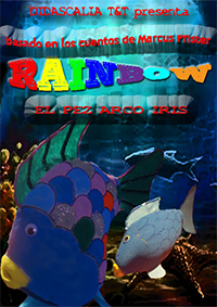 """""""Rainbow"""" (Basada en los Cuentos de Marcus Pfister)"""